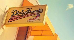 Dirty Franks Hot Dog Palace Location